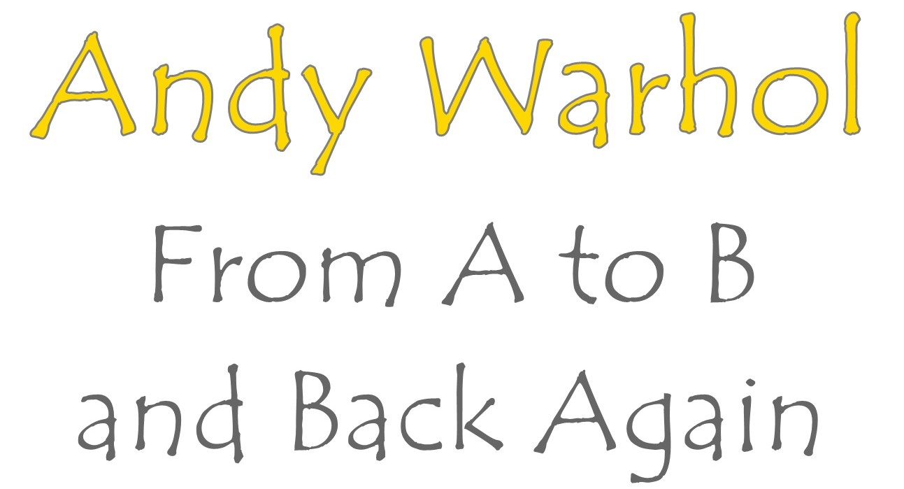 Andy Warhol Prix De Vente andy warhol – from a to b and back again / whitney museum of
